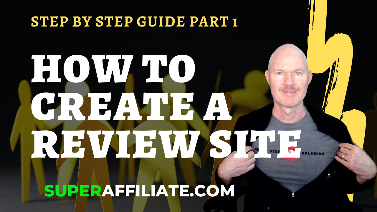 How to Create Review Site for Affiliate Marketing